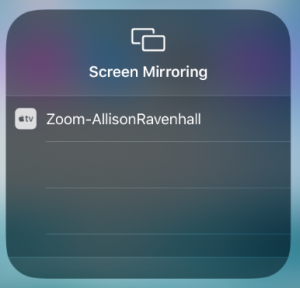 Screenshot of Screen Mirroring list with Zoom-AllisonRavenhall option shown
